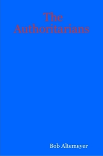 Robert Altemeyer's The Authoritarians