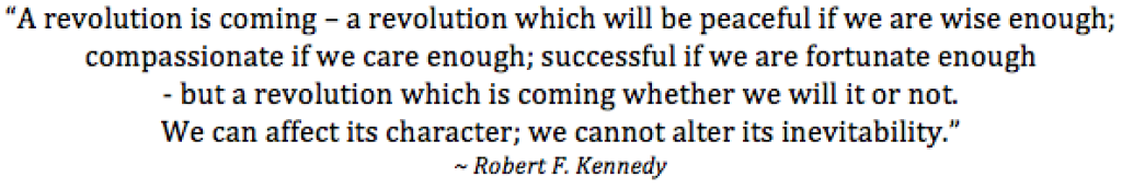 Robert Kennedy on the coming revolution