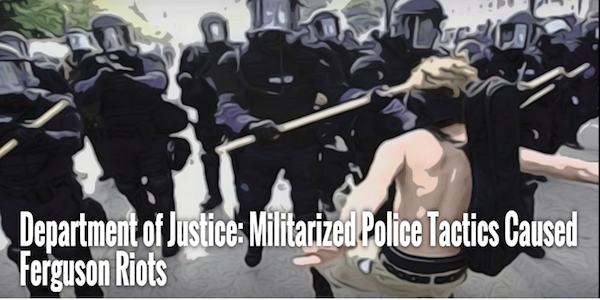 Ferguson riots caused by militarized police state